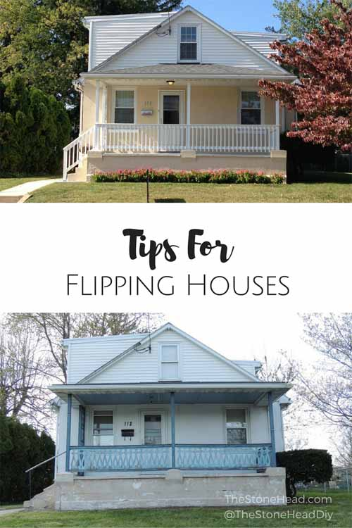 Tips for flipping houses the stone head for Flipping a house tips